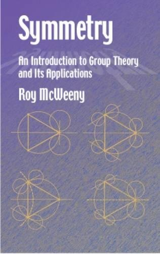 Download Symmetry: An Introduction to Group Theory and Its Applications (Dover Books on Physics) 0486421821