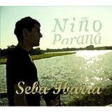 ニーニョ・パラナー 〜ベスト・トラックス・オブ・セバ〜 画像