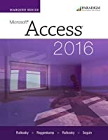 Marquee Series: Microsoft (R)Access 2016: Text with physical eBook code