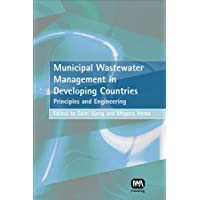 Municipal Wastewater Management in Developing Countries: Principles And Engineering