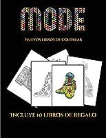 Nuevos libros de colorear (Moda): Este libro contiene 36 láminas para colorear que se pueden usar para pintarlas, enmarcarlas y / o meditar con ellas. Puede fotocopiarse, imprimirse y descargarse en PDF e incluye otros 19 libros en PDF adicionales. Un to