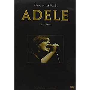 Adele - Fire & Rain: The Story Unauthorized [DVD] [Import]