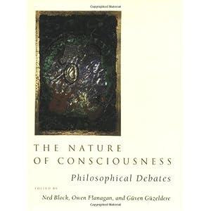 The Nature of Consciousness: Philosophical Debates (A Bradford Book)