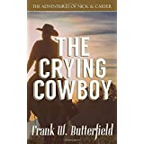 The Crying Cowboy (The Adventures of Nick & Carter)