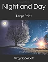 Night and Day: Large Print
