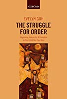 The Struggle for Order: Hegemony, Hierarchy, and Transition in Post-Cold War East Asia (Oxfo70  13 06 2019)