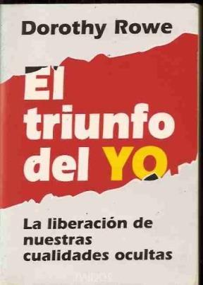 Download El Triunfo del Yo: La Liberacion de Nuestras Cualidades 8475097065