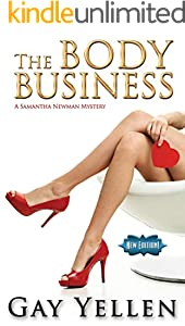 The Body Business: A Samantha Newman Mystery (The Samantha Newman Mystery Series Book 1) (English Edition)