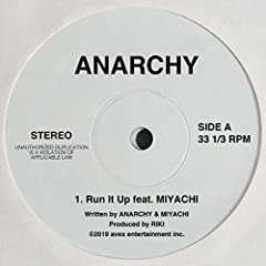 Run It Up feat. MIYACHI♪ANARCHYのCDジャケット