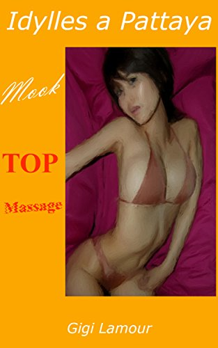 Mook: Top Massage (Idylles à Pattaya t. 2) (French Edition)