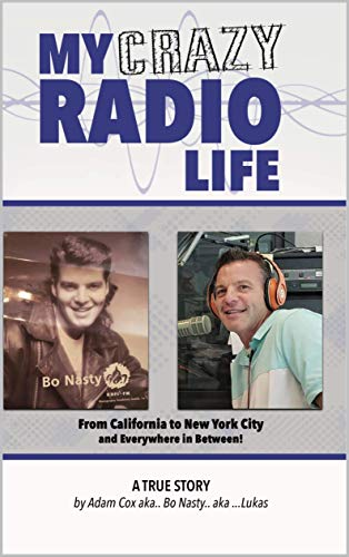 MY CRAZY RADIO LIFE (English Edition)