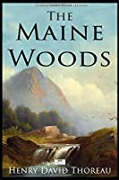 The Maine Woods (Illustrated)