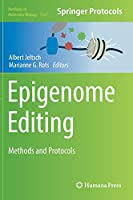 Epigenome Editing: Methods and Protocols (Methods in Molecular Biology)