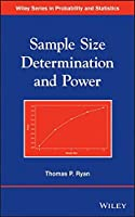 Sample Size Determination and Power by Thomas P. Ryan(2013-07-22)