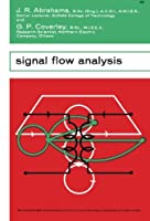 Signal Flow Analysis: The Commonwealth and International Library: Electrical Engineering Division