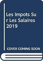Les Impôts Sur Les Salaires 2019