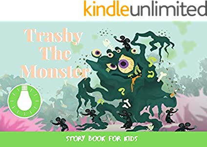 Trashy The Monster: Before Bed Children's Book- Cute story - Easy reading Illustrations -Cute Educational Adventure   . (English Edition)