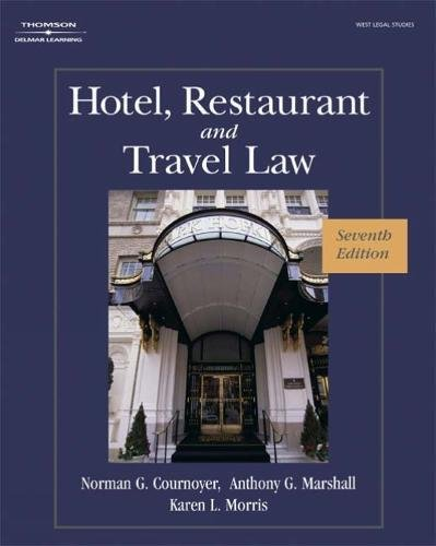 Download Hotel, Restaurant, and Travel Law: A Preventive Approach (HOTEL, RESTAURANT AND TRAVEL LAW) 1418051918