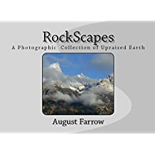 RockScapes: A Photographic Collection of Upraised Earth