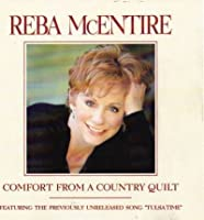 Comfort From A Country Quilt by Reba McEntire (1999-05-03)