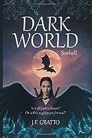 Dark World Sorhell: Book 1