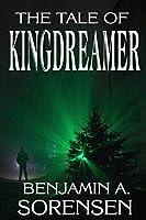 The Tale of Kingdreamer