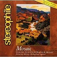 Mosaic (Mozart: Clarinet Quintet in A, K 581/Brahms: Clarinet Quintet in b, Op. 115) (2002-05-03)