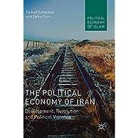 The Political Economy of Iran: Development Revolution and Political Violence (Political Economy of Islam)【洋書】 [並行輸入品]