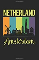 Netherland Amsterdam: Calendar, weekly planner, diary, notebook, book 105 pages in softcover. One week on one double page. For all appointments, notes and tasks that you want to take down and not forget. For 52 weeks.
