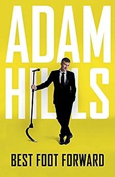 Best Foot Forward by [Hills, Adam]
