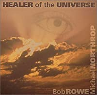 Healer of the Universe (2004-04-05)