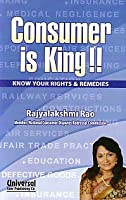 Consumer is King - Know Your Rights Remedies