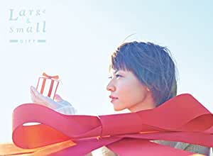Large & Small GIFT(初回生産限定盤)