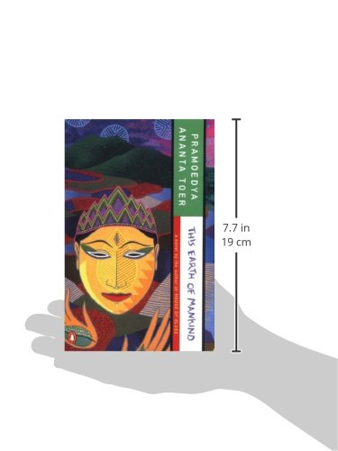 a literary analysis of this earth of mankind Artist: pramoedya ananta toer (1925 - 2006) confronting bodies: indonesian government date of action: september, 1981 location: jakarta, indonesia description of artwork: the novel, this earth of mankind.