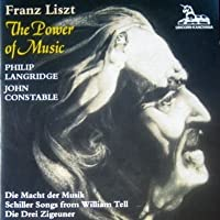 Liszt: The Power of Music, Schiller songs from William Tell (1995-12-20)