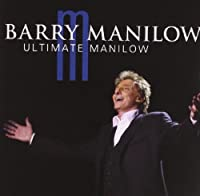 Ultimate Manilow by Barry Manilow (2004-05-04)