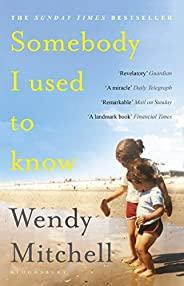 Somebody I Used to Know: A Richard and Judy Book Club Pick 2019