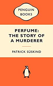 Perfume: The Story of a Murderer: Popular Penguins
