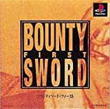 BOUNTY SWORD FIRST