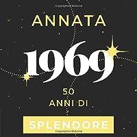 Annata 1969 50 anni di Splendore: Libro Degli Ospiti Compleanno Per Scrivere Auguri E Messaggi D'oro I Da Personalizzare I Regalo Per Donne E Amici I Motivo Rosa Pink