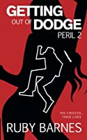 Getting Out of Dodge: Peril 2