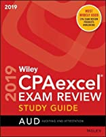 Wiley CPAexcel Exam Review 2019 Study Guide: Auditing and Attestation