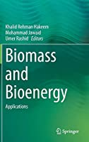 Biomass and Bioenergy: Applications