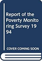 Report of the Poverty Monitoring Survey 1994