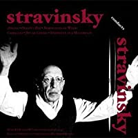Stravinsky Conduts His Own Works (2006-05-30)