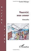 Montréal, mon amour   NOUVELLES