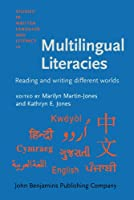 Multilingual Literacies: Reading and Writing Different Worlds (Studies in Written Language and Literacy)