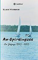 Am Spirdingsee: Ein Zeitzeuge