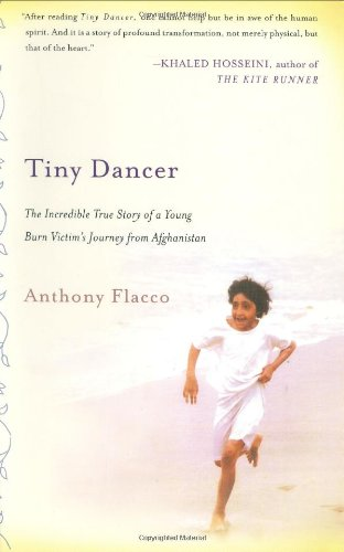 Download Tiny Dancer: The Incredible True Story of a Young Burn Survivor's Journey from Afghanistan 0312343337