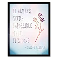 Nelson Mandela Always Impossible Done Quote Typography Hip Art Print Framed Poster Wall Decor 12X16 Inch 見積もりタイポグラフィポスター壁デコ